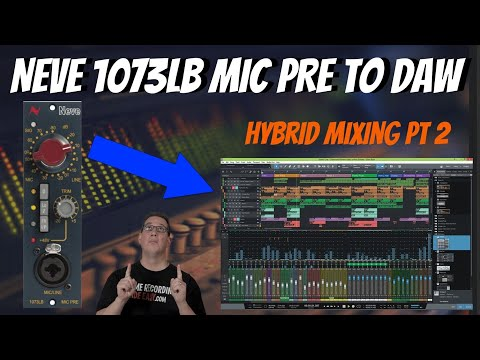 Hybrid Mixing   Neve 1073 Preamp   Re-Record Test   Pt 2