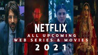 All Upcoming Hindi Web Series And Movies Netflix 2021   New Series On Netflix