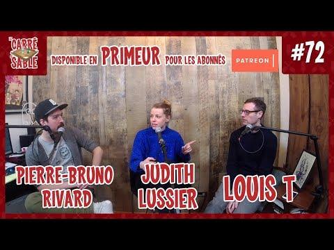 Le Carré de Sable de PB Rivard - #72 - Judith Lussier et Louis T