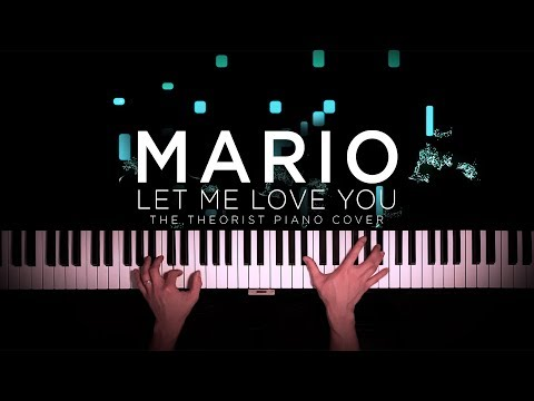 Mario - Let Me Love You | The Theorist Piano Cover