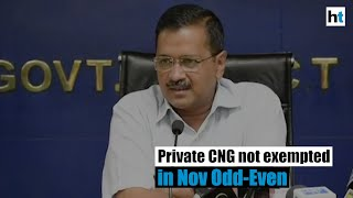 Private CNG vehicles not exempted in Odd-Even plan for Nov: Kejriwal