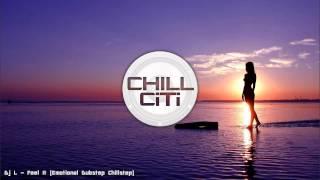 [4.54 MB] DJ L - Feel It (Emotional Dubstep Chillstep)