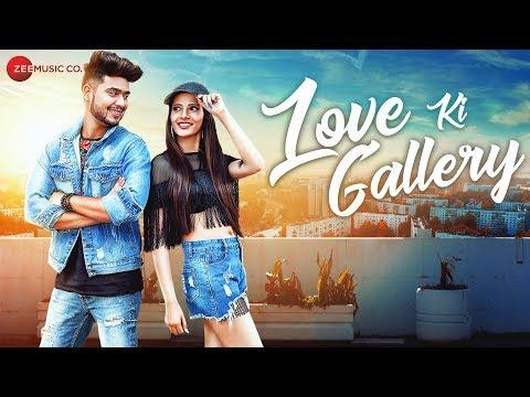 Love Ki Gallery - Official Music Video | Badal Bhardwaj | Praveen Bhat