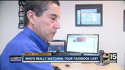 Facebook Live: Do you know who's watching?