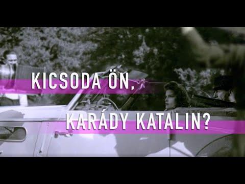 Kicsoda Ön, Karády Katalin?
