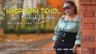 Lagu tarling cirebonan 2018 LAKI KONTRAK BAWANG Voc. DIAN TENOL(  Clip Video HD )