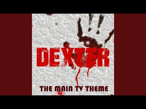 Dexter TV Theme (Original Motion Picture Soundtrack)