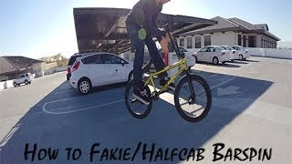 How to fakie/ half cab barspin on a BMX bike (Freecoaster)