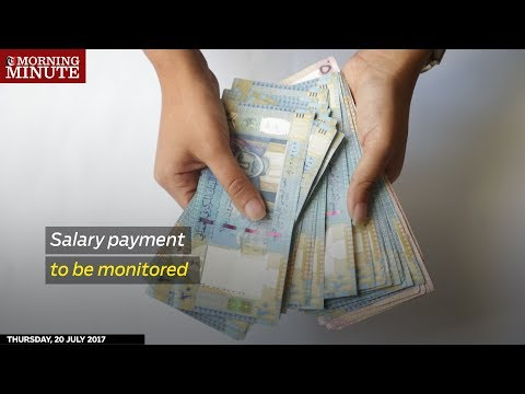 Salary payment to be monitored
