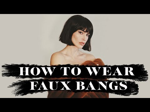 HOW TO WEAR AND STYLE FAUX BANGS W/ Kathleen Riley // Brittany Xavier