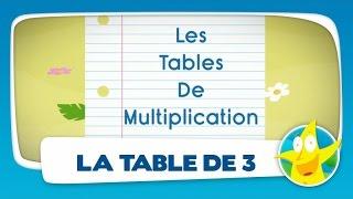 Comptines pour enfants - La Table de 3 (apprendre les tables de multiplication)