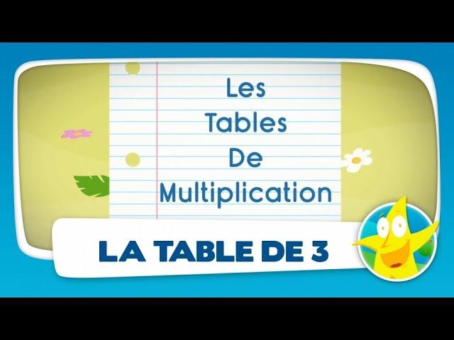 la table de 3 apprendre les tables de