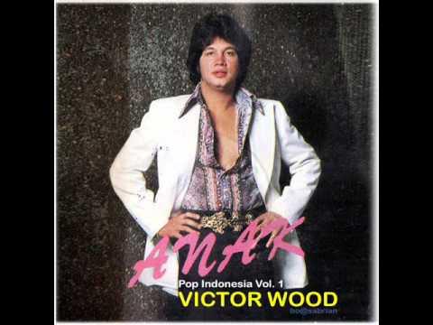 Victor Wood - Anak (versi Indonesia) [HQ]