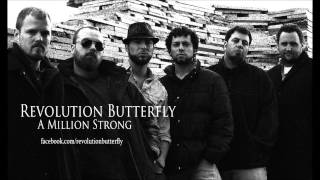 Revolution Butterfly - A Million Strong (clean version)