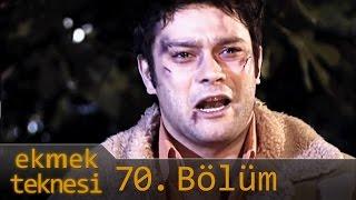 Ekmek Teknesi 70.Bölüm - Tek Parça