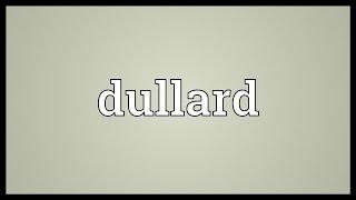 Dullard Meaning