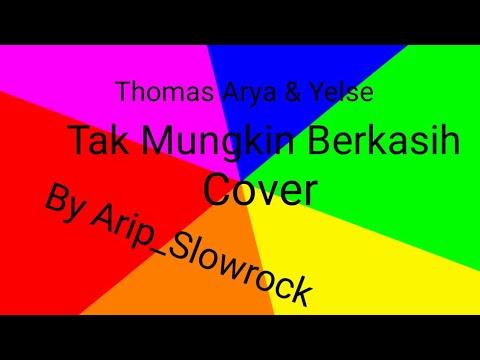 """Free Download Thomas Arya & Yelse """"tak Mungkin Berkasih"""" Cover Mp3 dan Mp4"""
