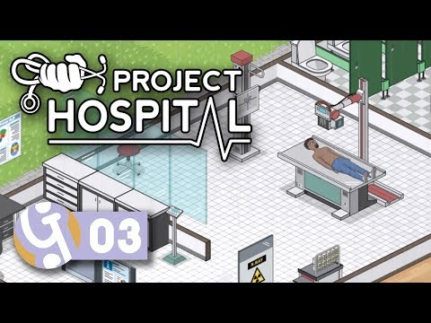 🏥 X-Ray! | Let's Play Project Hospital Ep. 03