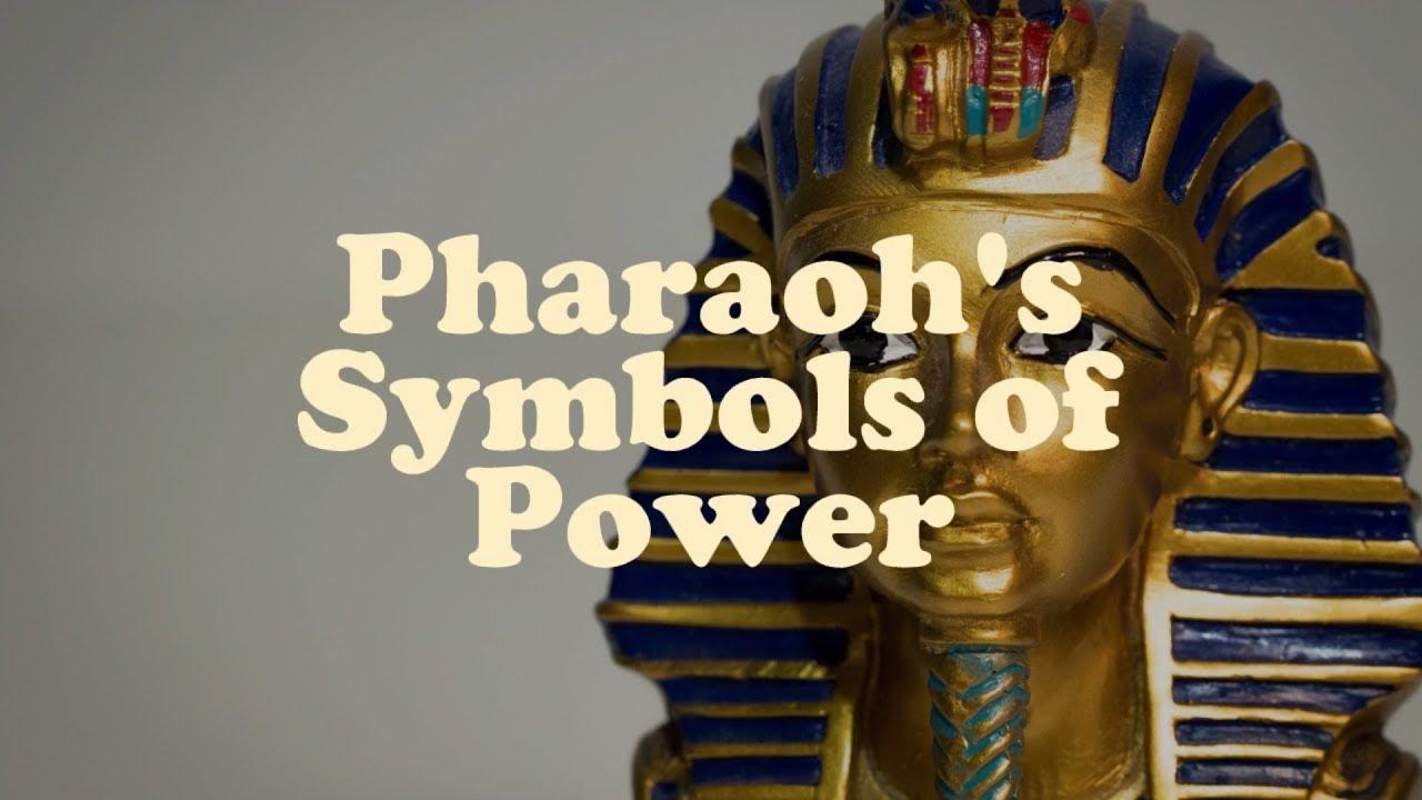 Pharaohs Symbols Of Power Youtube