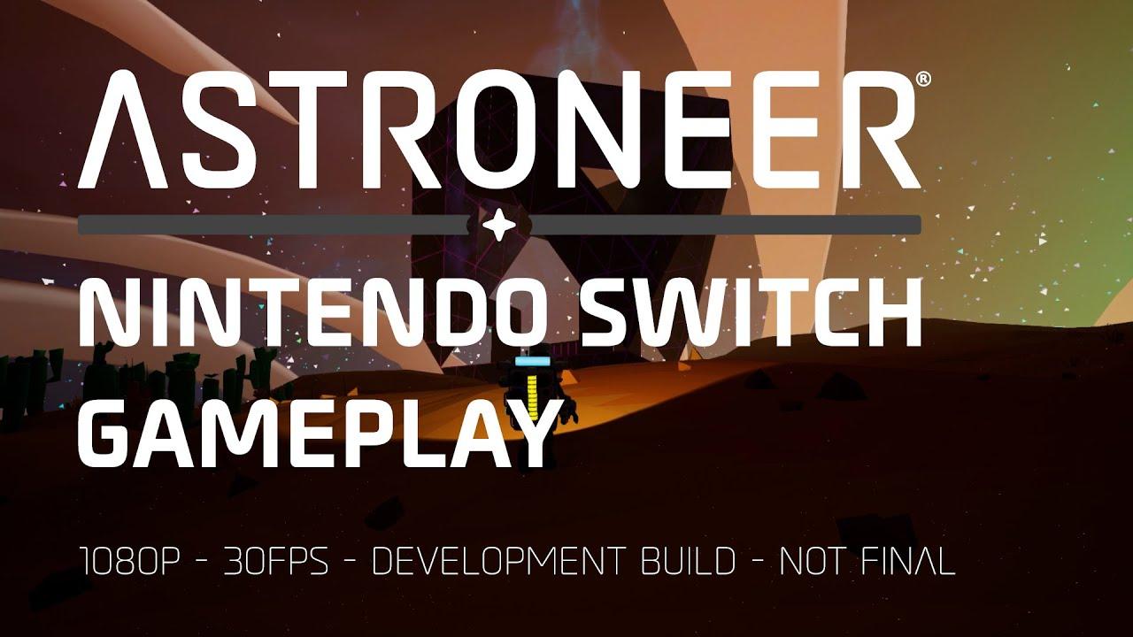 ASTRONEER - Nintendo Switch Gameplay