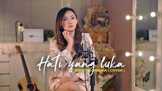 HATI YANG LUKA - BETHARIA SONATHA ( Meisita Lomania Cover & Lirik )