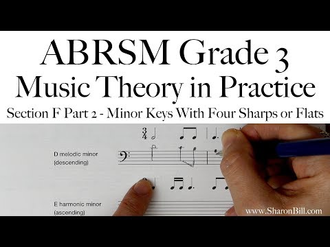 ABRSM Grade 3 Music Theory Section F Part 2 Minor Keys With Four Sharps Or Flats with Sharon Bill