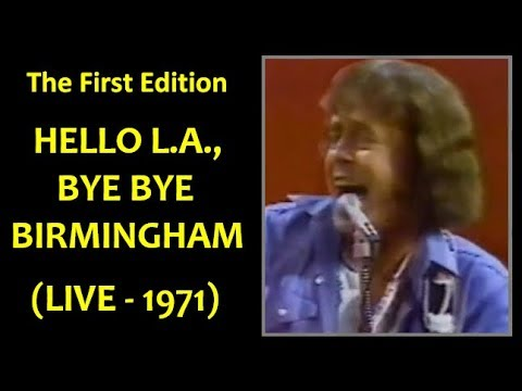 The First Edition - HELLO L.A., BYE BYE BIRMINGHAM