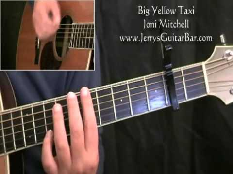 How To Play Joni Mitchell Big Yellow Taxi (full lesson)