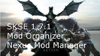 How To install SKSE 1.7.1 with Mod Organizer