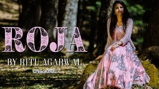 Yeh Haseen Vadiyan - Roja Female Cover Song By Ritu Agarwal | @VoiceOfRitu