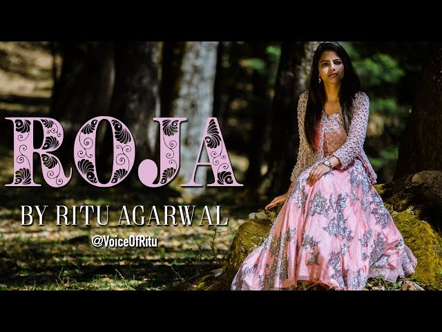 Yeh Haseen Vadiyan - Roja Female Cover Song By Ritu Agarwal   @VoiceOfRitu