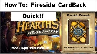 How To: Get the Hearthstone Fireside Friends Card Back quick [Tutorial]