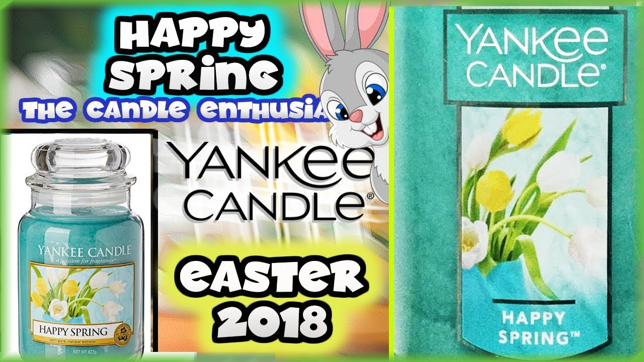 Yankee Candle - HAPPY SPRING - 2018 Spring Fragrance In-Depth Review US & UK