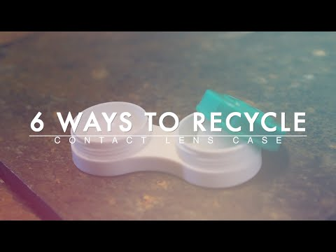 6 Ways to Recycle Your Contact Lens Case by NVISION