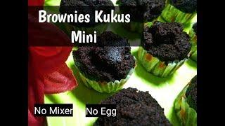 RESEP BROWNIES MINI COKLAT KUKUS TANPA TELUR # 08