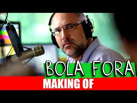 MAKING OF – BOLA FORA