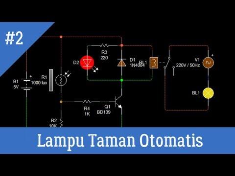Rangkaian Lampu Taman Otomatis Youtube