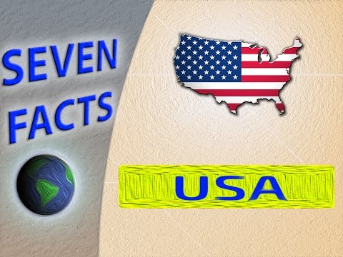 7 Facts about the United States of America