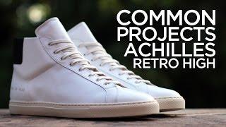 estoy feliz Cartas credenciales Masaje  Quick Look: Common Projects Achilles Retro High - White/Black - YouTube