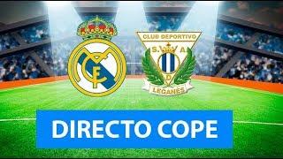 (SOLO AUDIO) Directo del Real Madrid 5-0 Leganés en Tiempo de Juego COPE