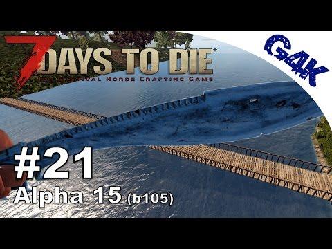 7 Days To Die | Bridge, Nail Gun, Beer Recipe & Machete | 7 Days to Die Gameplay Alpha 15 | S09E21