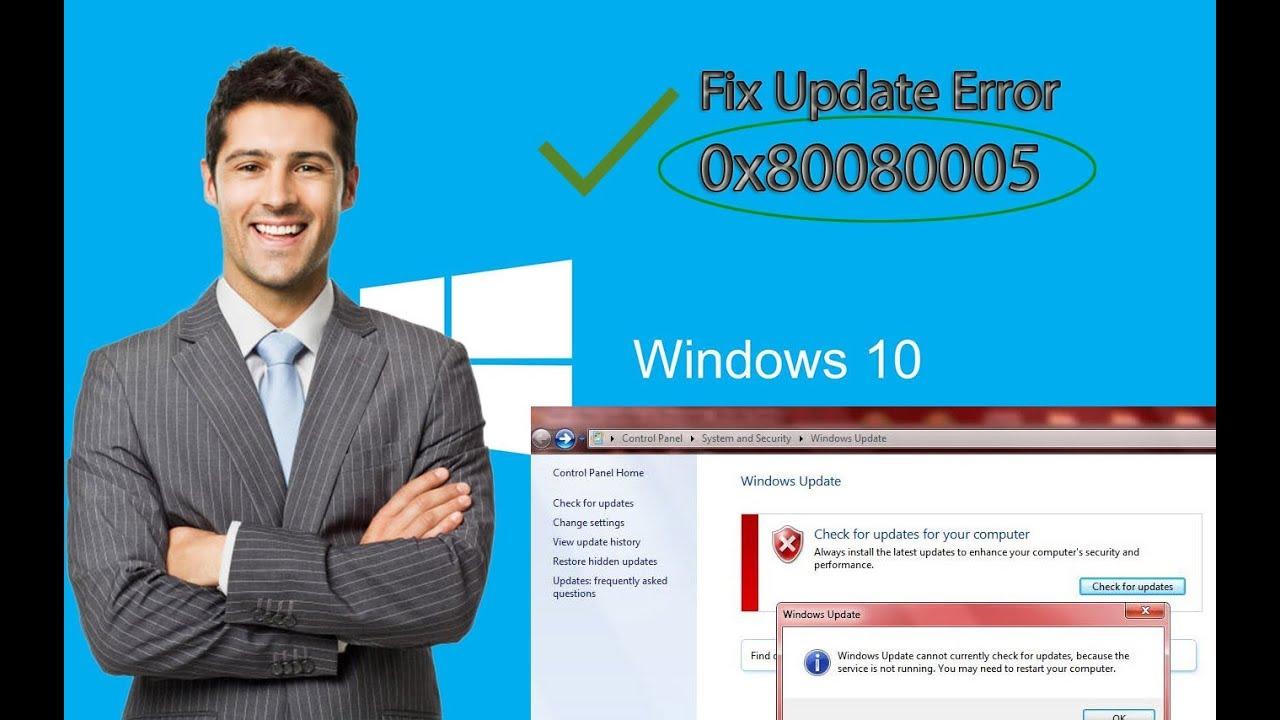 0x80080005 - Fix Windows 10 Update Error