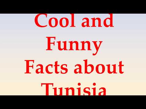 Cool and Funny Facts about Tunisia