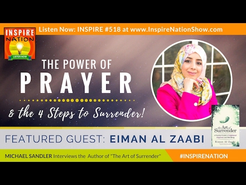 🌟 EIMAN AL ZAABI: The Power of Prayer & the 4 Steps to Surrender | Author of The Art of Surrender