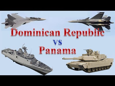 Dominican Republic vs Panama Military Comparison 2017
