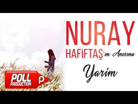 Nuray Hafiftaş - Yarim - (Official Lyric Video)