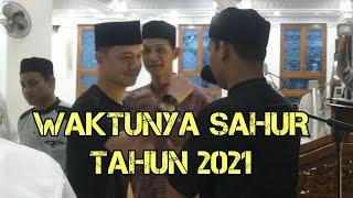 TERBARU....Hai Ibu Bapak Waktunya Sahur Tahun 2021