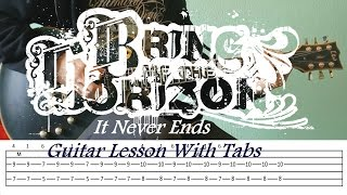 Bring Me The Horizon It Never Ends Guitar Lesson With Tabs