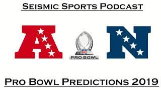 NFL Pro Bowl 2019 Predictions - SSP