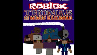 ROBLOX Thomas and the Magic Railroad Part 1